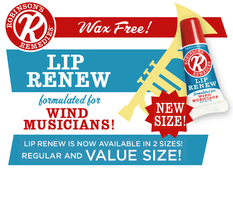 Robinson's Remedies Lip Renew - Formulated For Wind Musicians - Wax Free! Now available in Value Size!